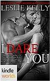 Dare To Love Series: I Dare You (Kindle Worlds Novella)