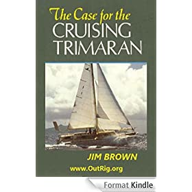 Case for the Cruising Trimaran (English Edition)