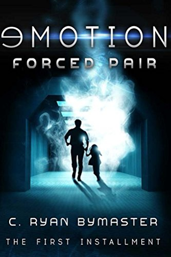 Emotion: Forced Pair by C. Ryan Bymaster ebook deal