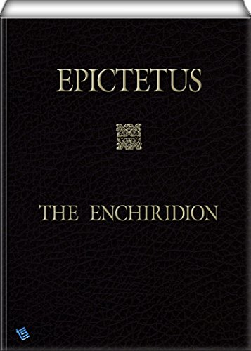 Epictetus - The Enchiridion (English Edition)