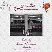 Charlotte's Lot | [Lara Silverstone]