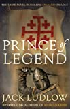The Prince of Legend: Crusades Book 3 (Crusades Trilogy)