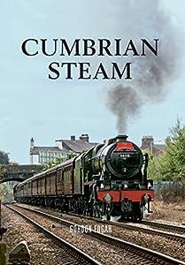 Cumbrian Steam, by Gordon Edgar
