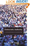 Democratic Authority: A Philosophical...
