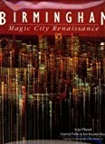 img - for Birmingham: Magic City Renaissance book / textbook / text book
