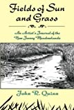 Fields of Sun and Grass: An Artist's Journal of the New Jersey Meadowlands