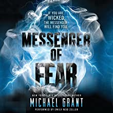 Messenger of Fear (       UNABRIDGED) by Michael Grant Narrated by Emily Woo Zeller