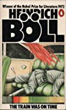 The Train Was on Time (0140047980) by Boll, Heinrich