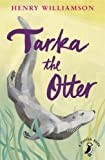Henry Williamson Tarka the Otter (A Puffin Book)