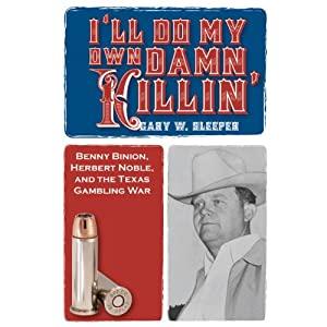 I'll Do My Own Damn Killin' | [Gary Sleeper]