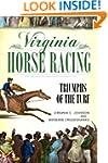 Virginia Horse Racing: Triumphs of th...