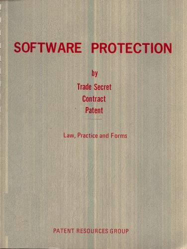 Software Protection by Trade Secret Contract Patent