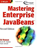 img - for Mastering Enterprise JavaBeans (2nd Edition) 2nd edition by Roman, Ed, Ambler, Scott W., Jewell, Tyler (2001) Paperback book / textbook / text book