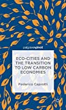 img - for Eco-Cities and the Transition to Low Carbon Economies book / textbook / text book