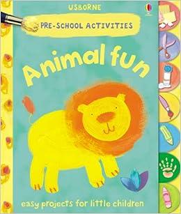 Preschool Activities:Animal Fun (Preschool Activities)