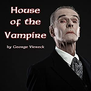 The House of the Vampire Audiobook
