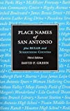Place Names of San Antonio plus Bexar and Surrounding Counties
