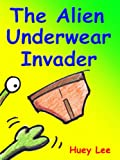 Alien Underwear Invader