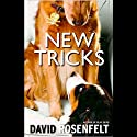 New Tricks Audiobook by David Rosenfelt Narrated by Grover Gardner