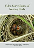 img - for Video Surveillance of Nesting Birds (Studies in Avian Biology) book / textbook / text book