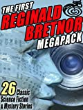 The First Reginald Bretnor MEGAPACK �: 26 Classic Science Fiction & Mystery Stories