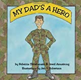 img - for My Dad's a Hero book / textbook / text book