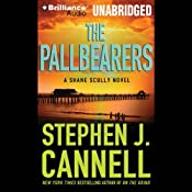 The Pallbearers: A Shane Scully Novel | [Stephen J. Cannell]