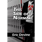 This Side Of Normal ~ Eric Devine