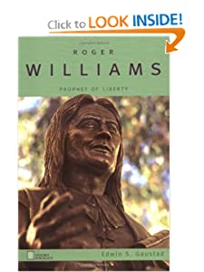 Roger Williams Prophet of Liberty - Edwin S. Gaustad