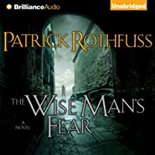 The Wise Man's Fear: Kingkiller Chronicles, Day 2 (       UNABRIDGED) by Patrick Rothfuss Narrated by Nick Podehl