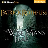The Wise Man's Fear: Kingkiller Chronicles, Day 2 ~ Patrick Rothfuss
