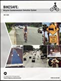 img - for BIKESAFE: Bicycle Countermeasure Selection System - book / textbook / text book