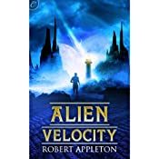 Alien Velocity | [Robert Appleton]