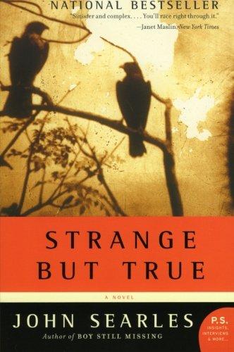 Strange But True: A Novel (P.S.) front-641560