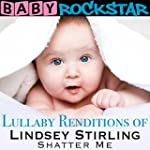 Lullaby Renditions of Lindsey Stirlin...