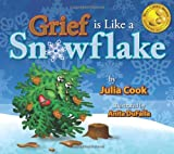 Julia Cook Grief Is Like a Snowflake