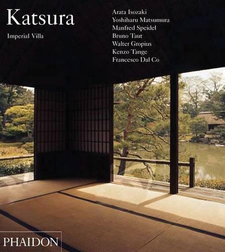 Katsura: Imperial Villa (Electa), by Yoshiharu Matsumura, Manfred Speidel, Bruno Taut, Walter Gropius, Kenzo Tange, Francesco Dal Co