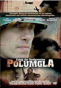 Polumgla - Gulag der Verdammten