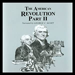 The American Revolution, Part 2 | [George H. Smith]