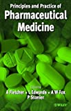 img - for Practice and Principles of Pharmaceutical Medicine book / textbook / text book