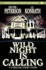 Wild Night Is Calling (A Thriller Short Story)