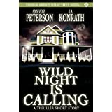 Wild Night Is Calling ~ Jack Kilborn