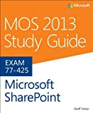 img - for MOS 2013 Study Guide for Microsoft SharePoint book / textbook / text book