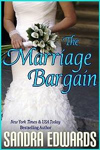 (FREE on 6/16) The Marriage Bargain by Sandra Edwards - http://eBooksHabit.com