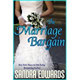 The Marriage Bargain (Billionaire Games: Book 1) ~ Sandra Edwards