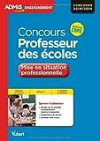Concours Professeur des écoles - Mise en situation professionnelle - Concours 2014-2015 - Nouveau CRPE
