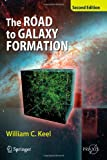 img - for The Road to Galaxy Formation (Springer Praxis Books / Astronomy and Planetary Sciences) book / textbook / text book