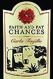 Faith and Fat Chances: A Novel