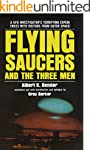 Flying Saucers and the Three Men (Eng...