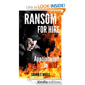 Ransom For Hire: Appointment In Hell